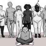 Group of naked people of varying body types stand behind someone who has put their fingers in their ears and sat on the floor, trying to ignore the naked people