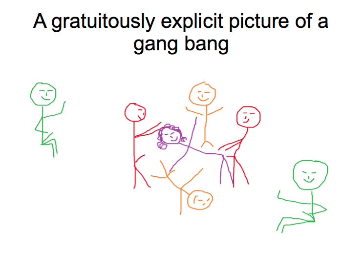 gratuitously explicit picture of a gang bang