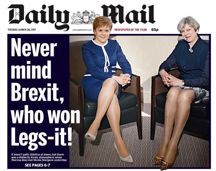 Front page of the Daily Mail showing a picture of Nicola Sturgeon and Theresa May with the heading 'never mind Brexit - who won legs-it!'