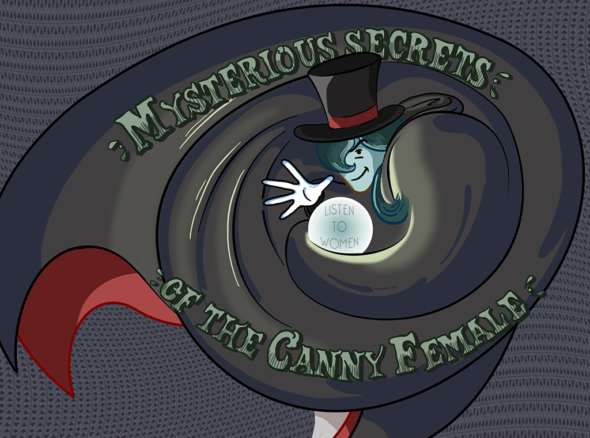 a magician in top hat and cape swirls around a crystal ball bearing the legend 'listen to women'. The caption on the image says 'mysterious secrets of the human female'