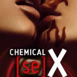 Two people kissing with chocolate dribbling out of their mouths and the title 'chemical sex'
